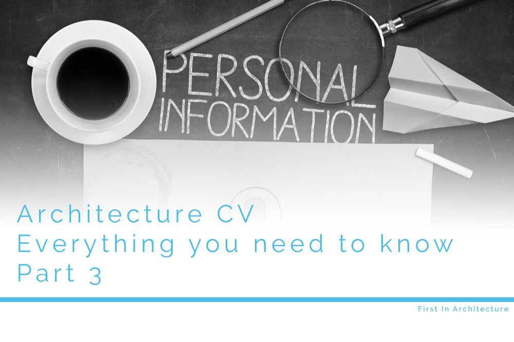 architecture cv everything you need to know part 3