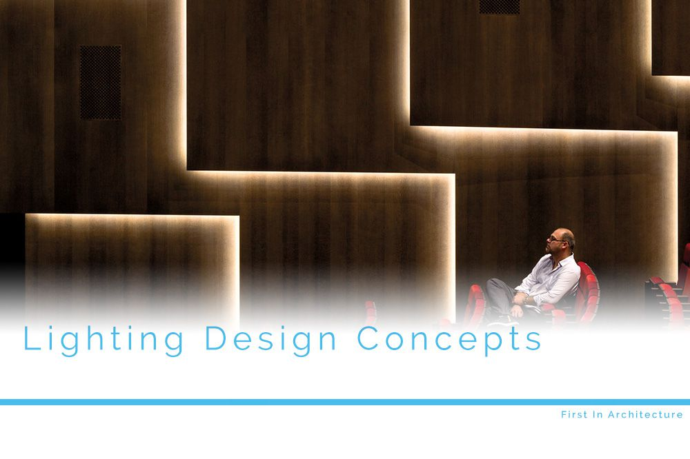 Lighting design concepts a guide to developing good lighting design