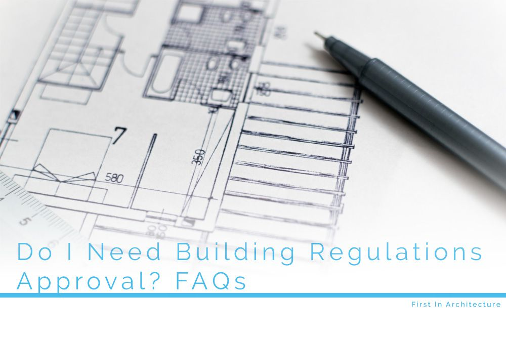 Do i need building regulations approval first in for Do i need an architect
